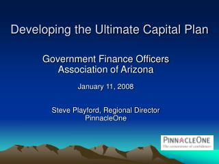 Developing the Ultimate Capital Plan