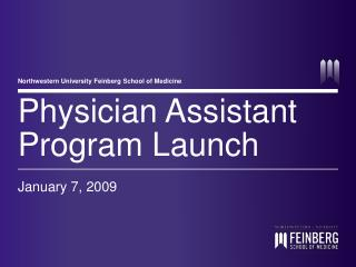 Physician Assistant Program Launch