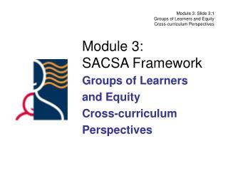 Module 3: SACSA Framework