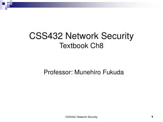 CSS432 Network Security Textbook Ch8
