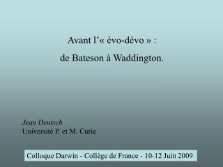 Colloque Darwin - Collège de France - 10-12 Juin 2009