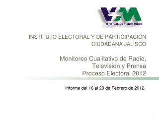 Informe del 16 al 29 de Febrero de 2012.