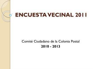ENCUESTA VECINAL 2011
