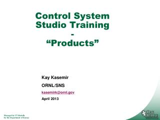 "Control System Studio Training - "" Products """