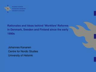 Johannes Kananen Centre for Nordic Studies University of Helsinki