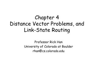 Chapter 4 Distance Vector Problems, and Link-State Routing