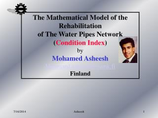 The Mathematical Model of the Rehabilitation of The Water Pipes Network ( Condition Index ) by
