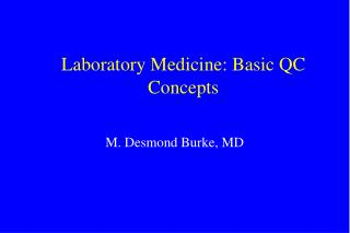 Laboratory Medicine: Basic QC Concepts