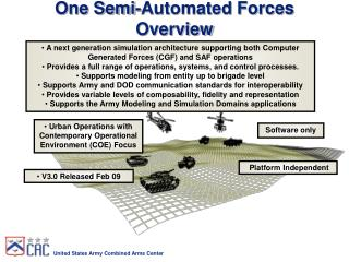 One Semi-Automated Forces Overview