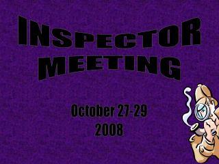 INSPECTOR MEETING