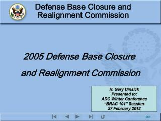 2005 Defense Base Closure  and Realignment Commission