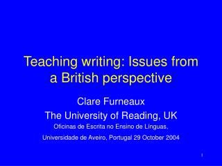Teaching writing: Issues from a British perspective