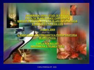 UNIVERSITA' DEGLI STUDI  DI  FIRENZE FACOLTA'  DI  MEDICINA E CHIRURGICA