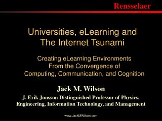 Universities, eLearning and The Internet Tsunami
