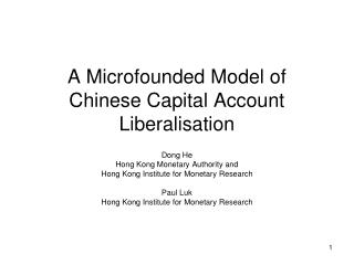 A Microfounded Model of Chinese Capital Account Liberalisation