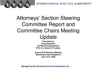 Attorneys' Section Steering Committee Report and Committee Chairs Meeting Update