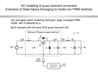 Use averaged switch modeling technique: apply averaged PWM model, with d replaced by µ