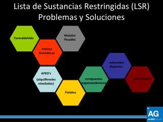 Lista de Sustancias Restringidas (LSR)  Problemas y Soluciones