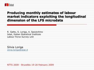 R. Gatto, S. Loriga, A. Spizzichino Istat, Italian Statistical Institute Labour Force Survey unit