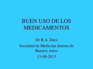 BUEN USO DE LOS MEDICAMENTOS