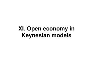 XI. Open economy in Keynesian models