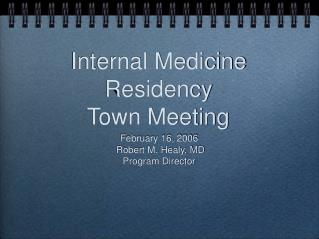 Internal Medicine Residency  Town Meeting