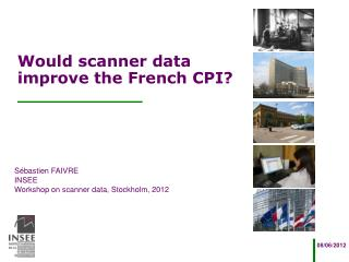 Would scanner data improve the French CPI?