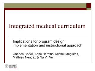 Integrated medical curriculum