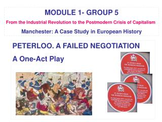 MODULE 1- GROUP 5 From the Industrial Revolution to the Postmodern Crisis of Capitalism