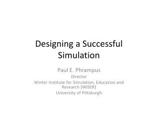 Designing a Successful Simulation
