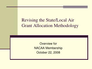 Revising the State/Local Air Grant Allocation Methodology