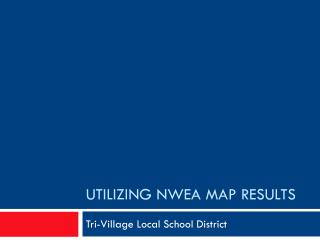 Utilizing NWEA MAP results