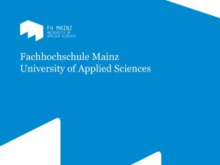 Fachhochschule Mainz University of Applied Sciences