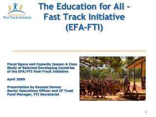 The Education for All – Fast Track Initiative (EFA-FTI)