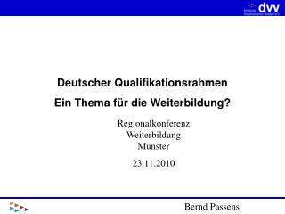 Deutscher Qualifikationsrahmen Ein Thema für die Weiterbildung?