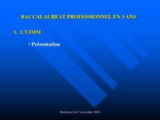 BACCALAUREAT PROFESSIONNEL EN 3 ANS