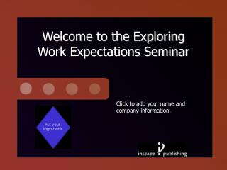Welcome to the Exploring  Work Expectations Seminar