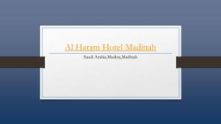 Al Haram Hotel Madinah - Holdinn.com