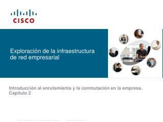 Exploraci�n de la infraestructura de red empresarial