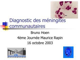Diagnostic des méningites communautaires