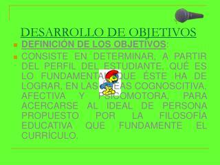 DESARROLLO DE OBJETIVOS
