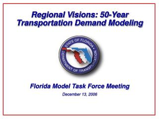 Regional Visions: 50-Year Transportation Demand Modeling