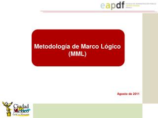 Metodología de Marco Lógico (MML)