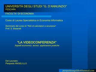 """UNIVERSITÀ DEGLI STUDI """"G. D'ANNUNZIO"""" PESCARA FACOLTA' DI ECONOMIA"""