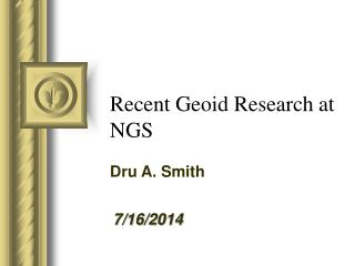 Recent Geoid Research at NGS