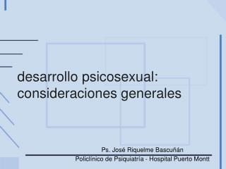 desarrollo psicosexual: consideraciones generales