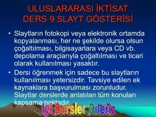 ULUSLARARASI İKTİSAT DERS-9 SLAYT GÖSTERİSİ