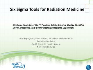 Six Sigma Tools for Radiation Medicine