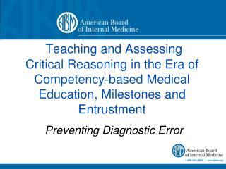 Preventing Diagnostic  Error