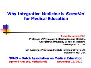 Why Integrative Medicine is  Essential  for Medical Education